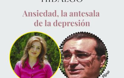 Concha Hidalgo | Ansiedad, la antesala de la depresión con Juan Carlos Pérez