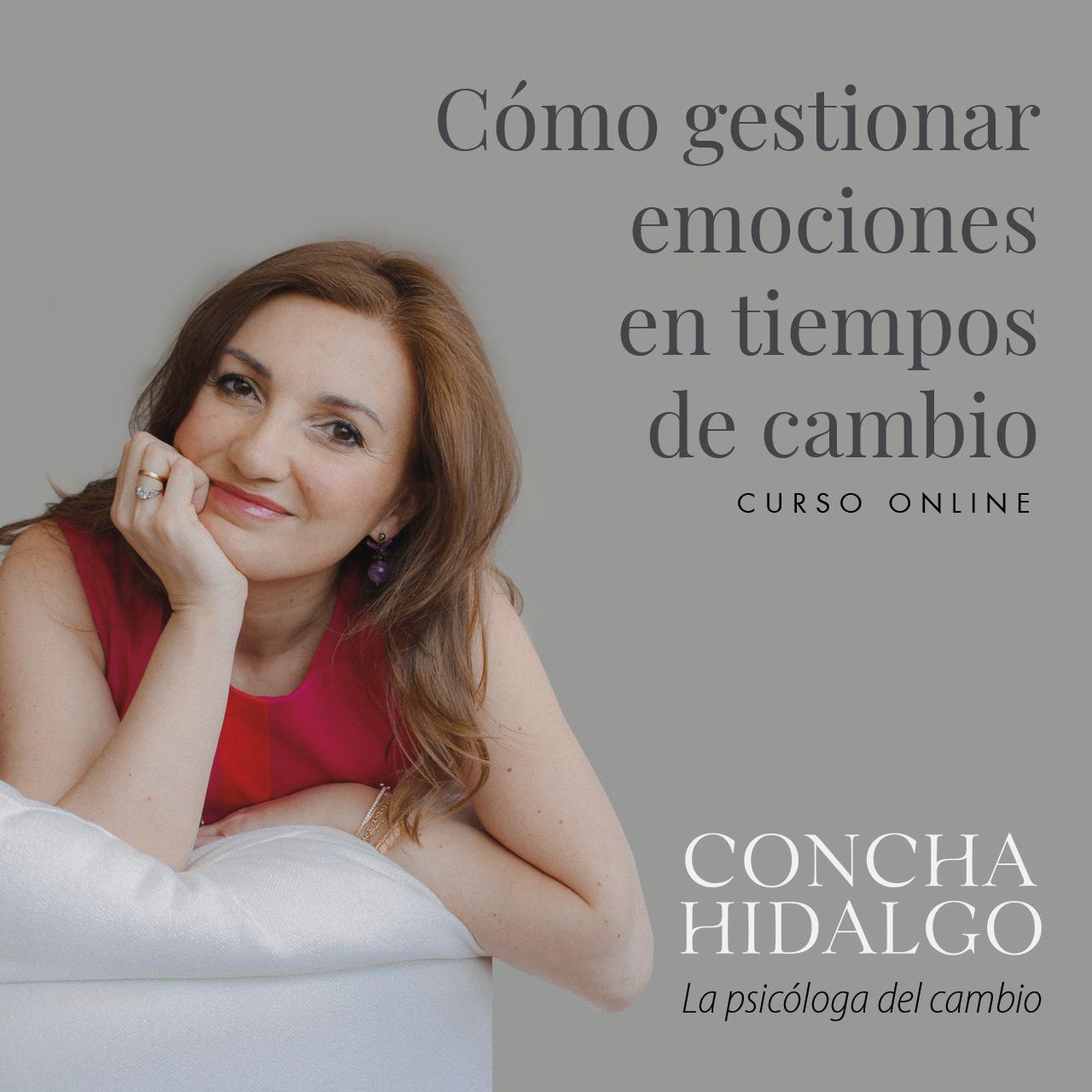 Curso Online Como gestionar emociones en tiempos de curso Concha Hidalgo